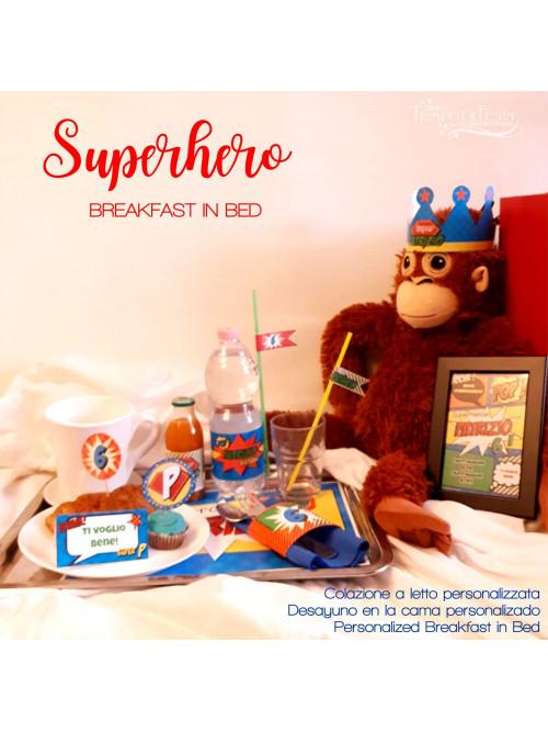 Customized superhero breakfast: in bed