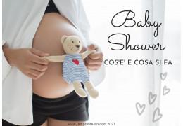 Baby Shower, cos'è, quando e cosa si fa 21/09/2021