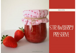 Recipe for a strawberry preserve 2020/06/04