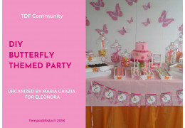 Butterfly themed party 02/02/2018