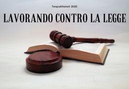 Lavorando contro la legge 17/11/2020