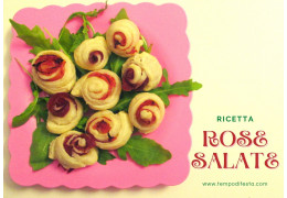 Ricetta per rose salate 07/06/2021