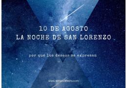 10 de agosto, la noche de San Lorenzo 20/07/2021